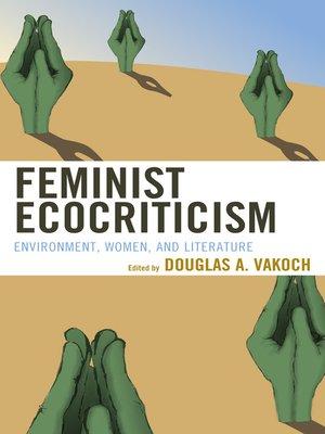cover image of Feminist Ecocriticism