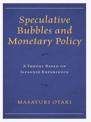 cover image of Speculative Bubbles and Monetary Policy