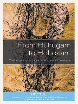 cover image of From Huhugam to Hohokam