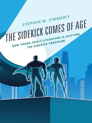 cover image of The Sidekick Comes of Age