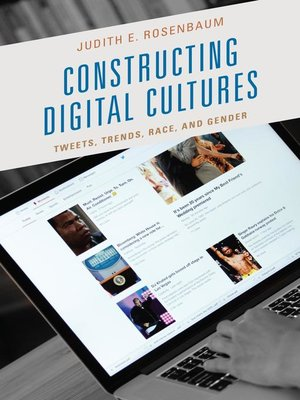 cover image of Constructing Digital Cultures