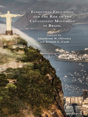 cover image of Evolution Education and the Rise of the Creationist Movement in Brazil
