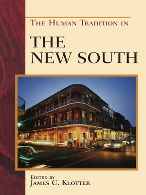 cover image of The Human Tradition in the New South