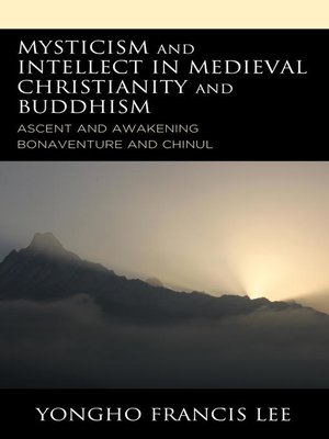 cover image of Mysticism and Intellect in Medieval Christianity and Buddhism