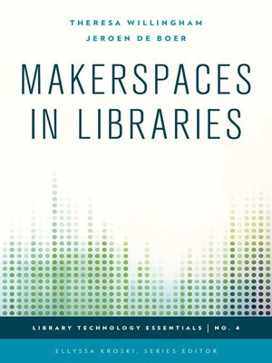 cover image of Makerspaces in Libraries