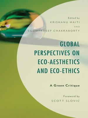 cover image of Global Perspectives on Eco-Aesthetics and Eco-Ethics