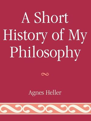 cover image of A Short History of My Philosophy