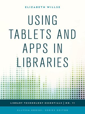 cover image of Using Tablets and Apps in Libraries