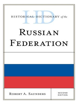 cover image of Historical Dictionary of the Russian Federation