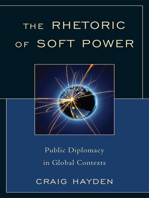cover image of The Rhetoric of Soft Power