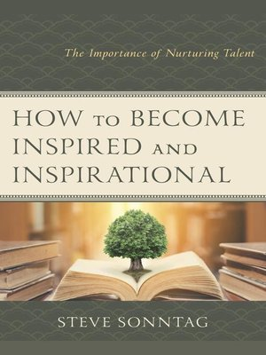 cover image of How to Become Inspired and Inspirational