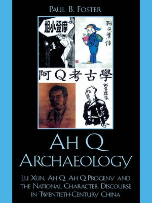 cover image of Ah Q Archaeology