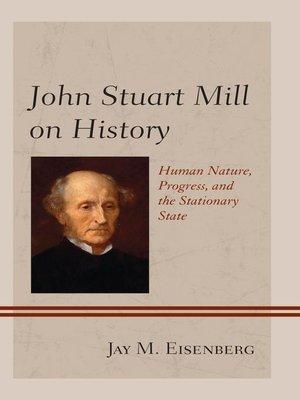 cover image of John Stuart Mill on History