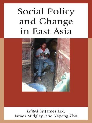 cover image of Social Policy and Change in East Asia