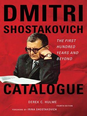 cover image of Dmitri Shostakovich Catalogue