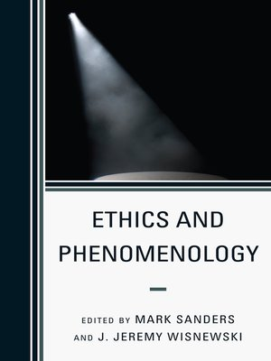 cover image of Ethics and Phenomenology