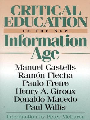 cover image of Critical Education in the New Information Age