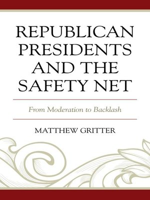 cover image of Republican Presidents and the Safety Net