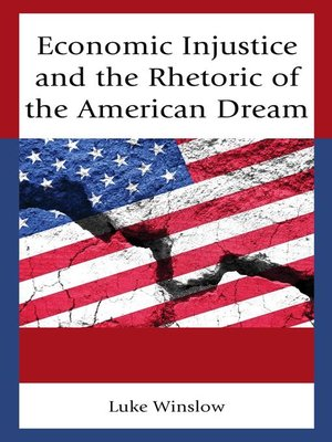 cover image of Economic Injustice and the Rhetoric of the American Dream