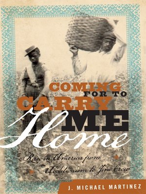 cover image of Coming for to Carry Me Home