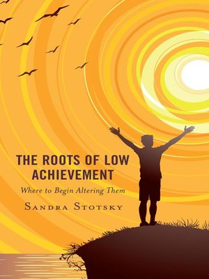 cover image of The Roots of Low Achievement