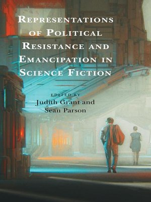 cover image of Representations of Political Resistance and Emancipation in Science Fiction