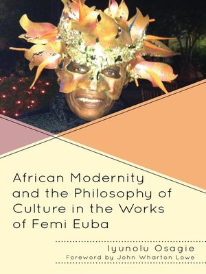 cover image of African Modernity and the Philosophy of Culture in the Works of Femi Euba