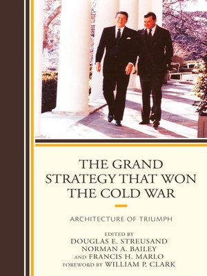 cover image of The Grand Strategy that Won the Cold War