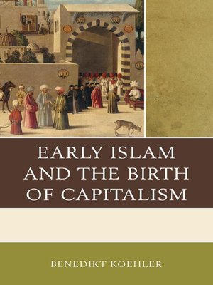 cover image of Early Islam and the Birth of Capitalism