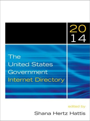 cover image of The United States Government Internet Directory, 2014