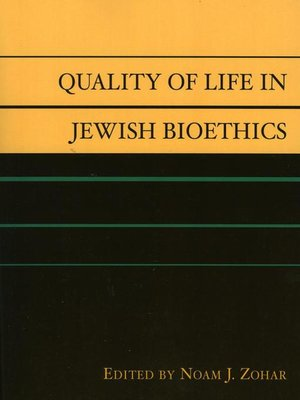 cover image of Quality of Life in Jewish Bioethics