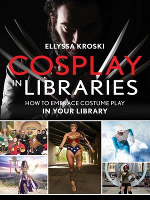 cover image of Cosplay in Libraries