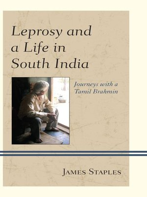 cover image of Leprosy and a Life in South India