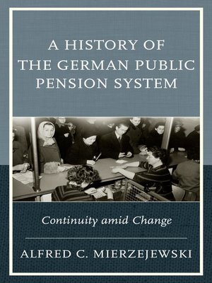 cover image of A History of the German Public Pension System