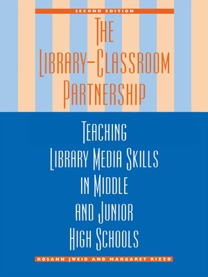 cover image of The Library-Classroom Partnership