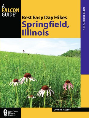 cover image of Best Easy Day Hikes Springfield, Illinois
