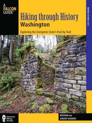 cover image of Hiking through History Washington