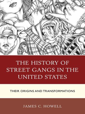 cover image of The History of Street Gangs in the United States