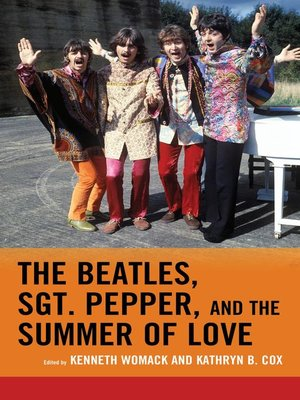 cover image of The Beatles, Sgt. Pepper, and the Summer of Love