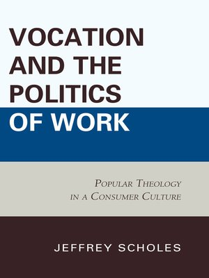 cover image of Vocation and the Politics of Work