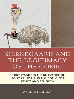 cover image of Kierkegaard and the Legitimacy of the Comic