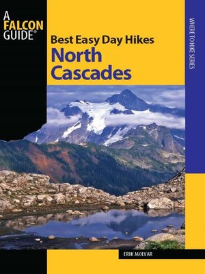 cover image of Best Easy Day Hikes North Cascades