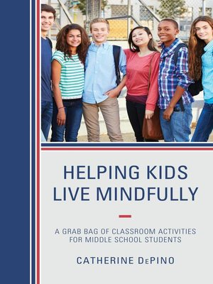 cover image of Helping Kids Live Mindfully