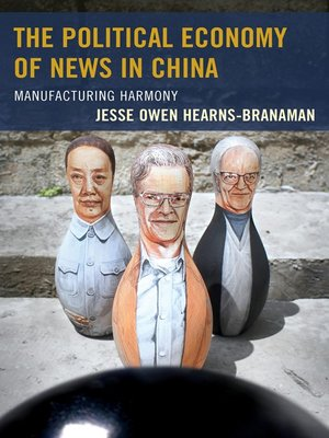 cover image of The Political Economy of News in China