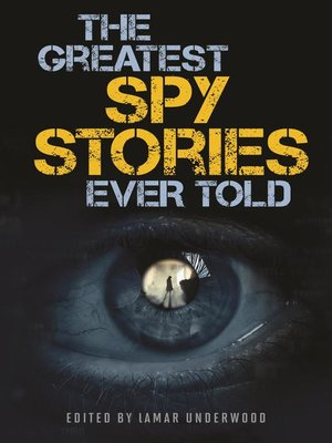 cover image of The Greatest Spy Stories Ever Told