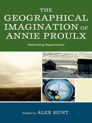 cover image of The Geographical Imagination of Annie Proulx