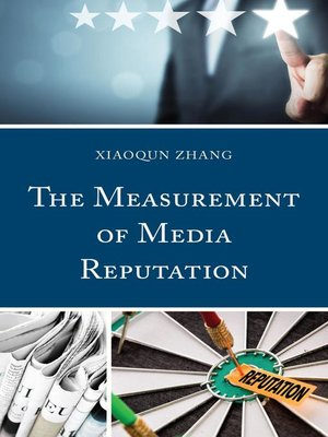 cover image of The Measurement of Media Reputation