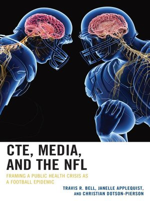cover image of CTE, Media, and the NFL