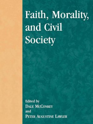 cover image of Faith, Morality, and Civil Society