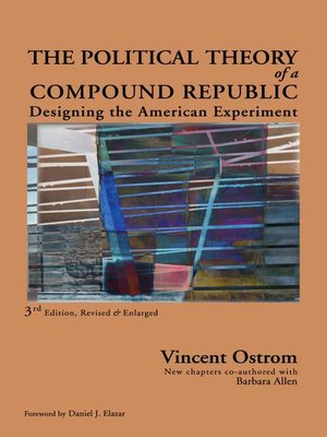 cover image of The Political Theory of a Compound Republic